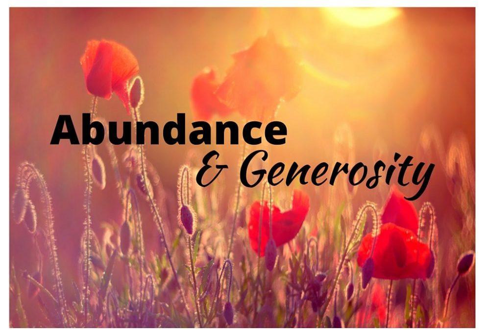 Create Abundance with Generosity